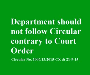 Department should not follow Circular Contrary to Court Order