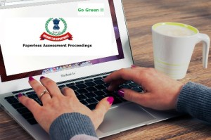 Paperless Assessment Proceedings CBDT (Income Tax Department)
