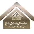 Authorised Banks for collection Central Excise Duty Service Tax through e-Banking