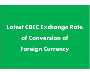 CBEC Customs Exchange Rates w.e.f. 21-07-2017