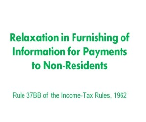 Relaxation in Furnishing of Information for Payments to Non-Residents