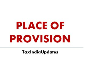 Place of Provision in Service Tax