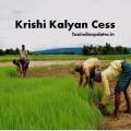Krishi Kalyan Cess