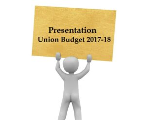 PPT Presentation on Union Budget 2017-18