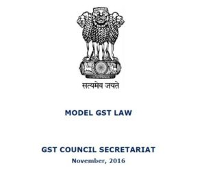 Revised Model GST Law, IGST Law and Draft Compensation Law