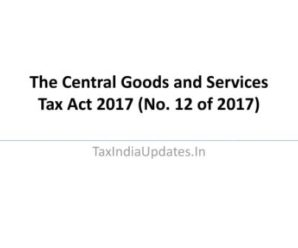 The Central Goods and Services Tax Act 2017 (No. 12 of 2017)