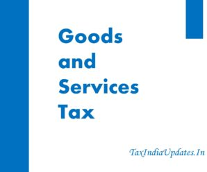 Time of Supply in Goods and Service Tax Law